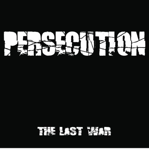 "PERSECUTION ""The last war"" / LP"
