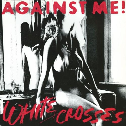 Against Me! – White Crosses / LP