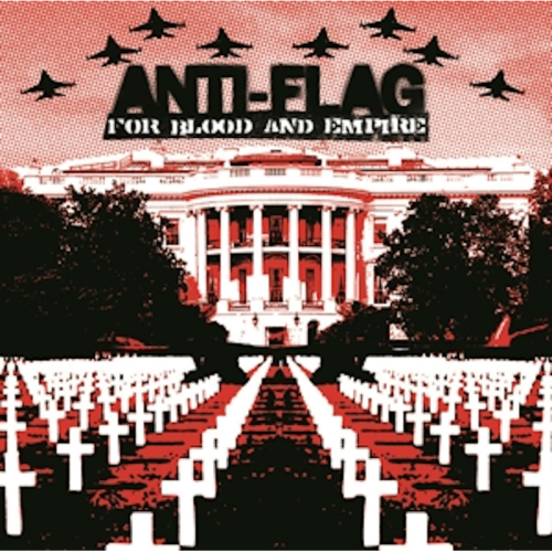 Anti-Flag – For Blood And Empire / LP PRE-ORDER