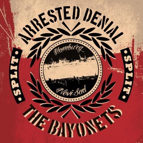 Arrested Denial / The Bayonets – Split / 7'inch