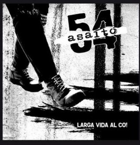 Asalto 54 – Larga Vida Al Co! / CD