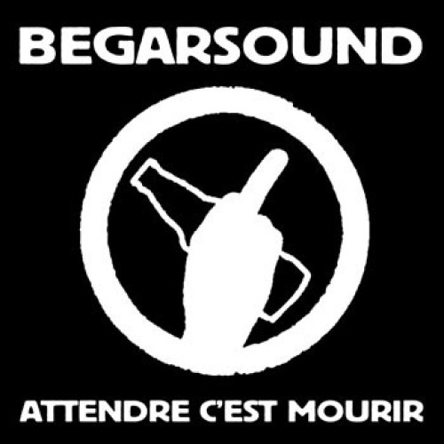 Begarsound – Attendre C'est Mourir / CD