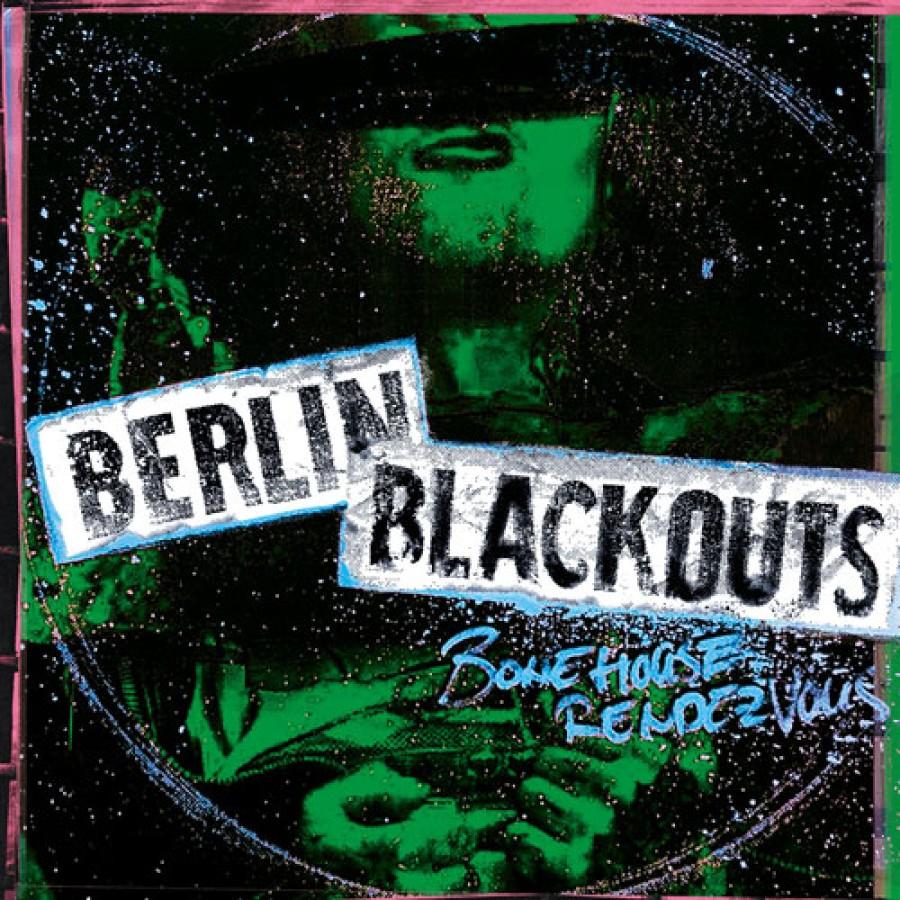 Berlin Blackouts – Bonehouse Rendezvous / LP
