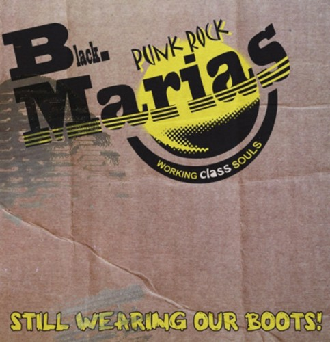 The Black Marias – Still Wearing Our Boots! / CD