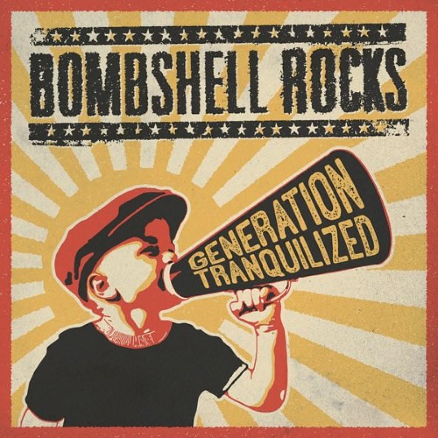 Bombshell Rocks – Generation Tranquilized / LP