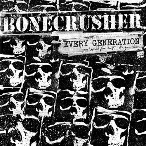 Bonecrusher – Every Generation (Must Speak For Itself) It's Your Turn / LP +CD