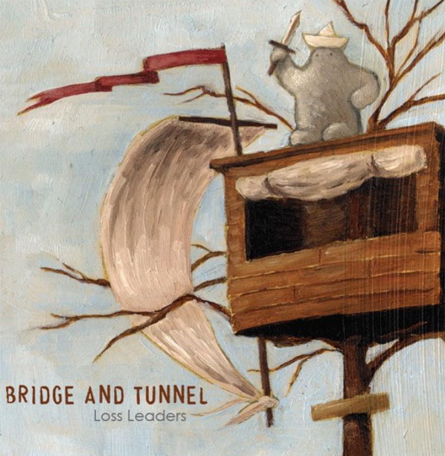 Bridge And Tunnel – Loss Leaders / 7'inch