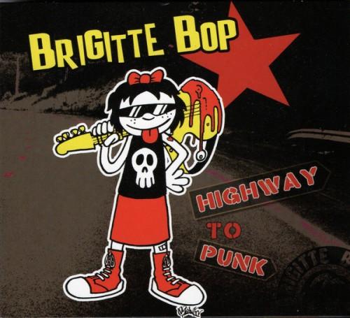 Brigitte Bop – Highway To Punk / CD - DVD
