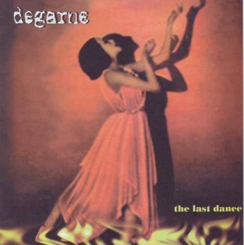 Degarne – The Last Dance / 7'inch