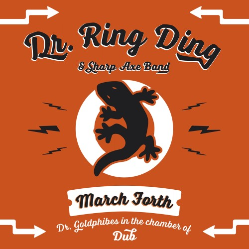 Dr. Ring-Ding & Sharp Axe Band – March Forth / LP