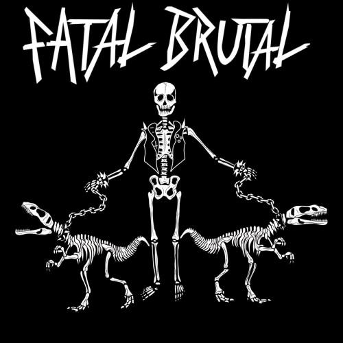 Fatal Brutal – Fatal Brutal / 7'inch