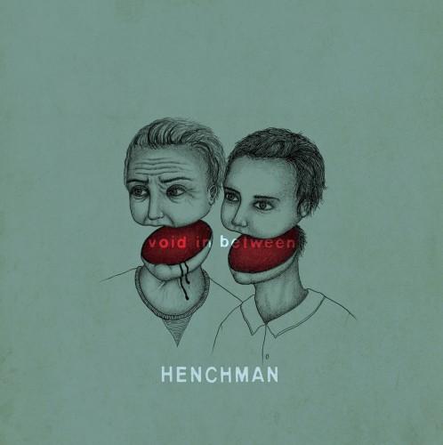 Henchman – Void In Between / LP