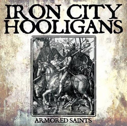 Iron City Hooligans – Armored Saint / LP