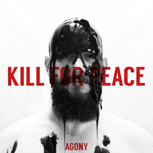 Kill For Peace – Agony / LP