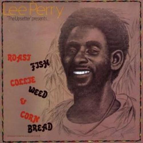 LEE PERRY - ROAST FISH COLLIE WEED & CORN BREAD / LP