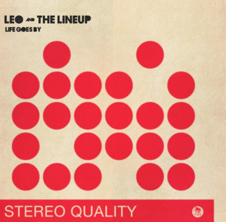 Leo And The Lineup – Life Goes By / 7inch