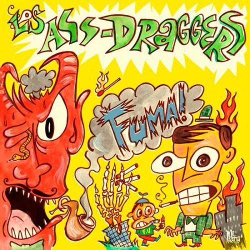 Los Ass-Draggers – Fuma! / LP