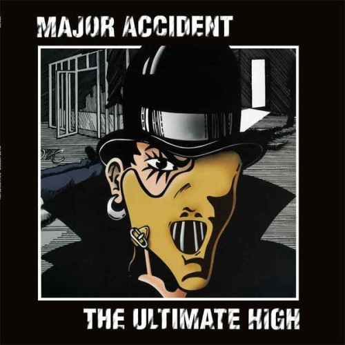 Major Accident – The Ultimate High / LP
