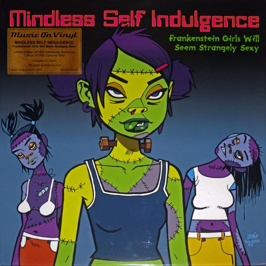 Mindless Self Indulgence – Frankenstein Girls Will Seem Strangely Sexy / LP