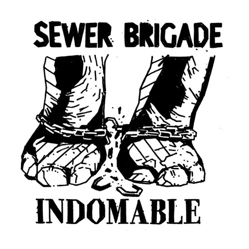 Sewer Brigade – Indomable / 7'inch