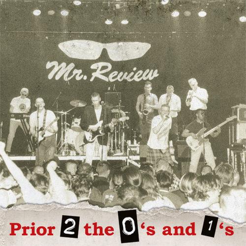 Mr. Review – Prior 2 The 0's And The 1's / LP