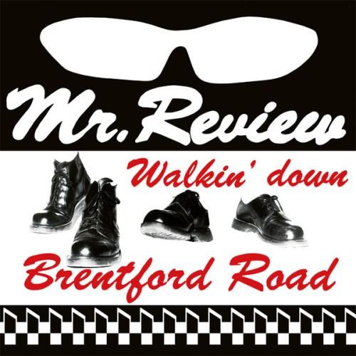 Mr. Review – Walkin' Down Brentford Road / LP