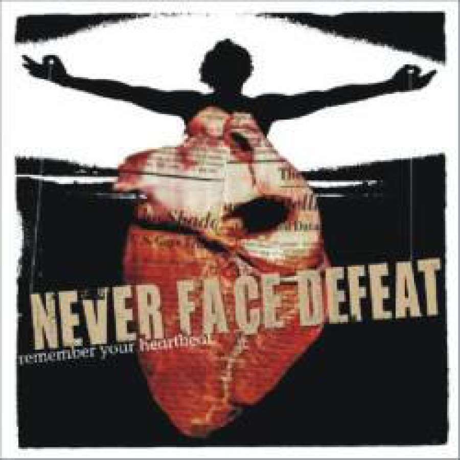 Never Face Defeat – Remember Your Heartbeat / CD