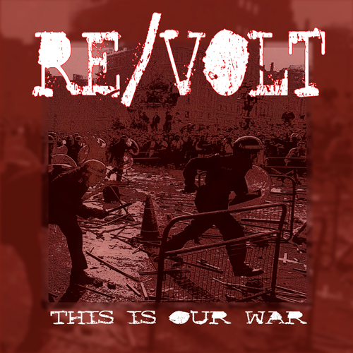 Re/volt – This Is Our War / 7'inch