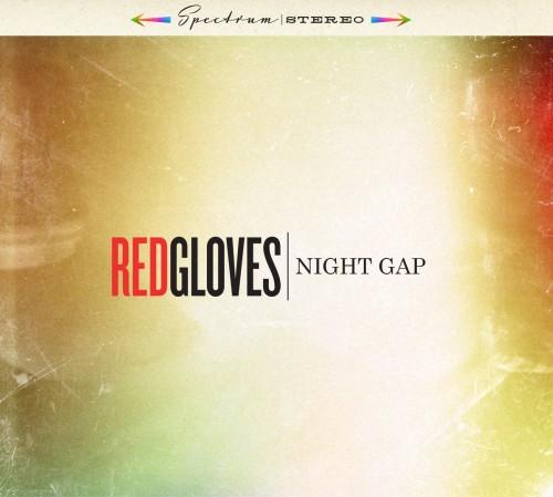 Red Gloves – Night Gap / LP