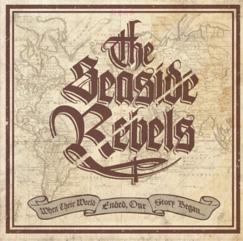 Seaside Rebels – When Their World Ended, Our Story Began... / 10'inch