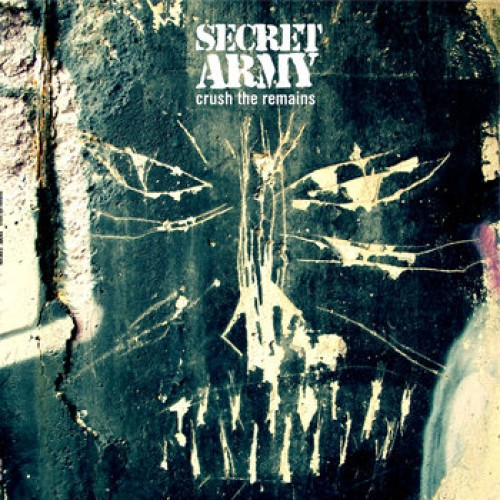 Secret Army – Crush The Remains / CD