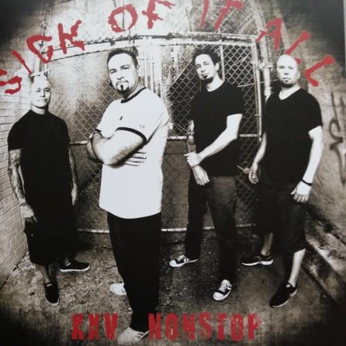 Sick Of It All – XXV Nonstop / LP