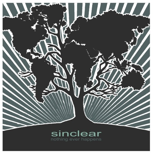 Sinclear – Nothing Ever Happens / CD