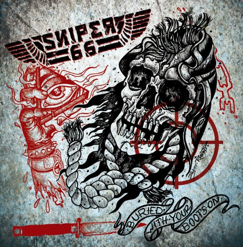 Sniper 66 – Buried With Your Boots On / 7'inch