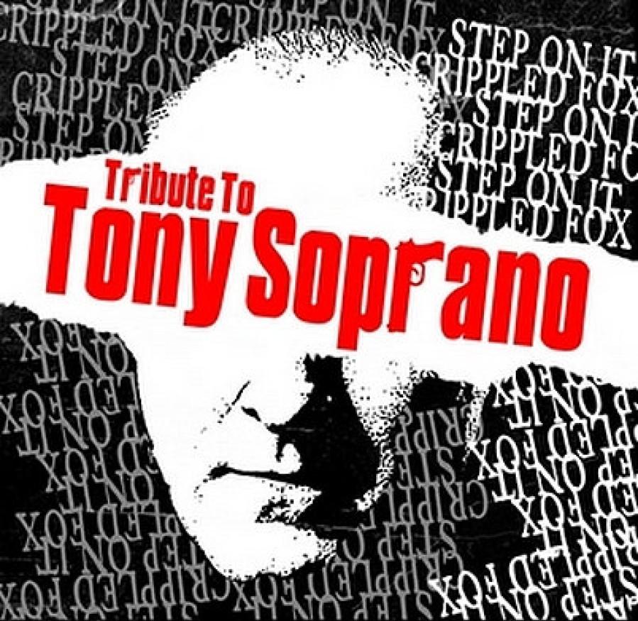 Step On It / Crippled Fox – Tribute To Tony Soprano / 7'inch