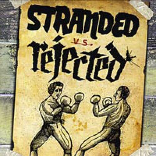 Stranded Vs. Rejected split / 7'inch