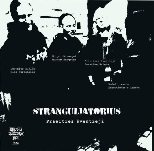Stranguliatorius – Praeities Šventieji / LP