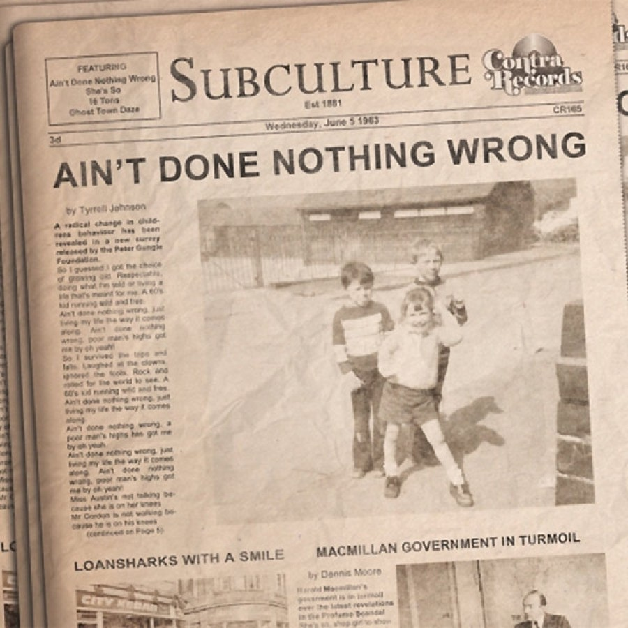 Subculture – Ain't Done Nothing Wrong / 7'inch