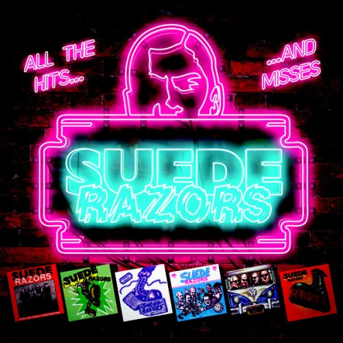 Suede Razors – All The Hits... ...And Misses / LP