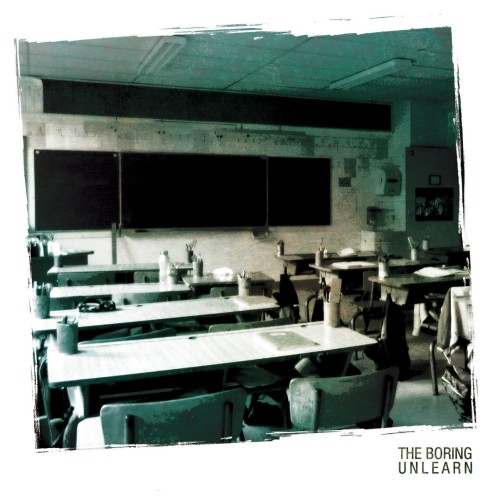 The Boring – Unlearn / LP