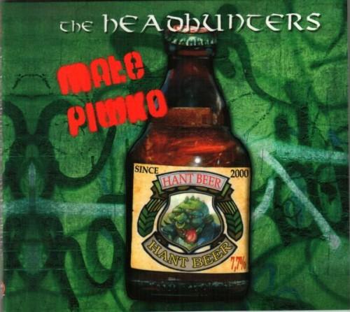 The Headhunters – Małe Piwko / CD