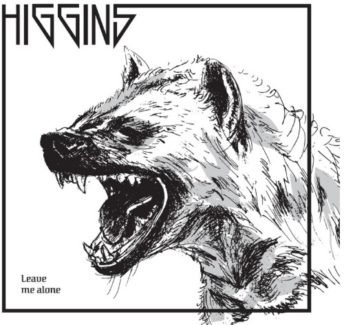 The Higgins – Leave Me Alone / LP