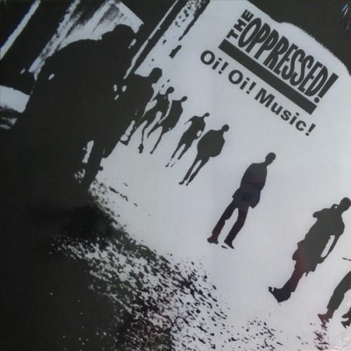 The Oppressed! – Oi! Oi! Music! / LP