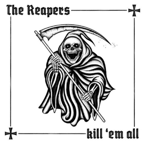 The Reapers – Kill 'Em All / LP
