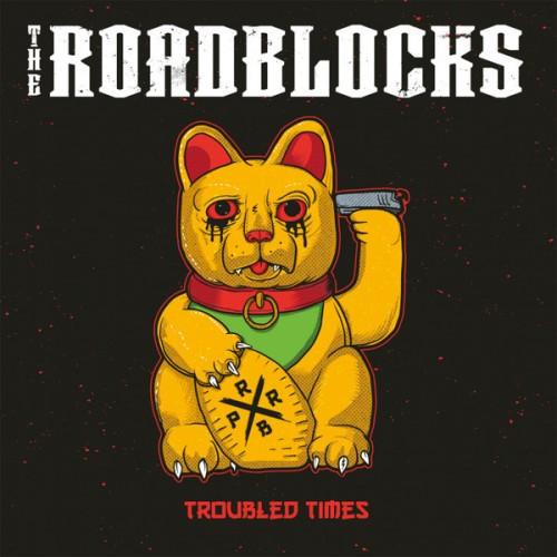 The Roadblocks – Troubled Times / LP