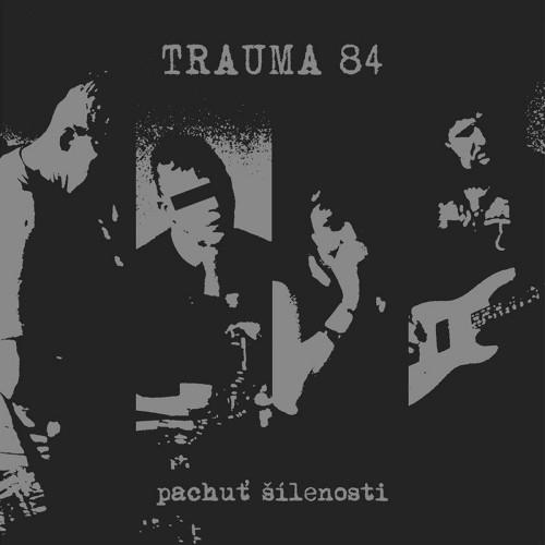 Trauma 84 – Pachuť Šílenosti / 7'inch