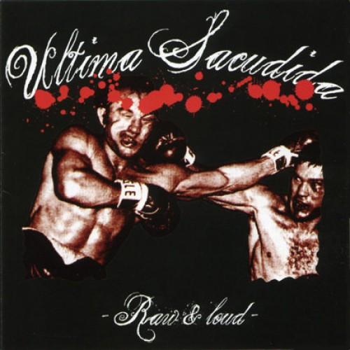Ultima Sacudida – Raw & Loud / CD