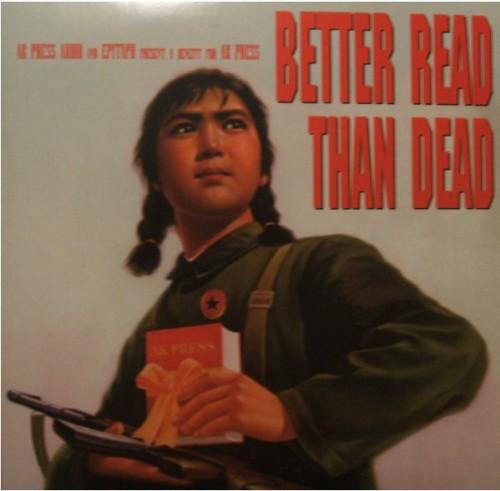 V/A – Better Read Than Dead (A Benefit For AK Press) / 2xLP