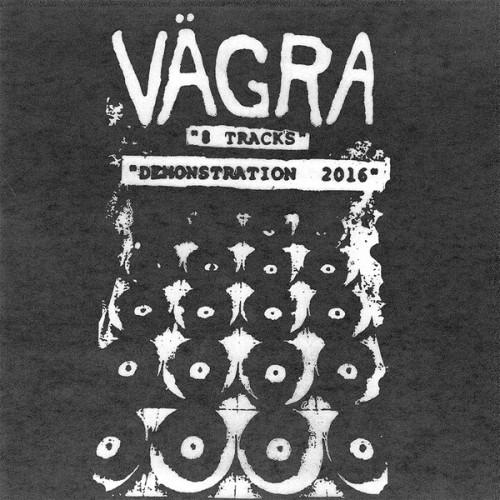 Vägra – 8 Tracks Demonstration 2016 / LP