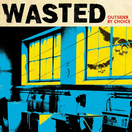 Wasted – Outsider By Choice / LP